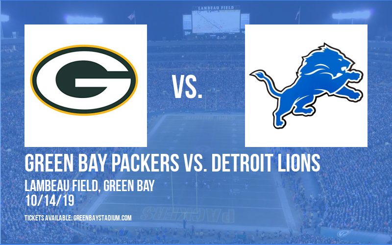 Green Bay Packers vs. Detroit Lions at Lambeau Field