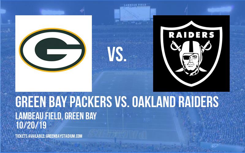 Green Bay Packers vs. Oakland Raiders at Lambeau Field