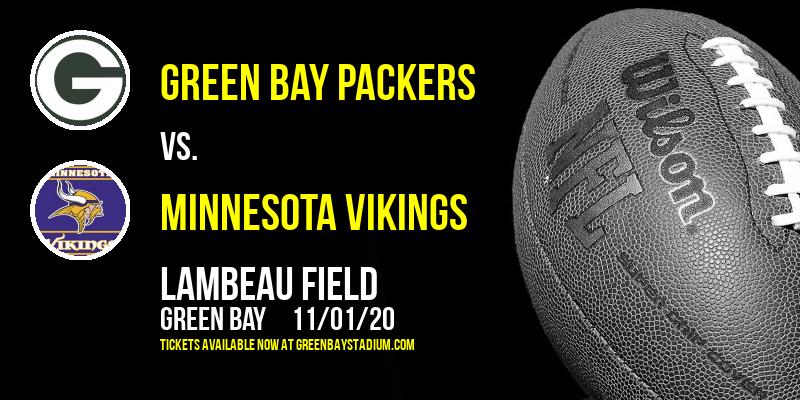 Green Bay Packers vs. Minnesota Vikings at Lambeau Field
