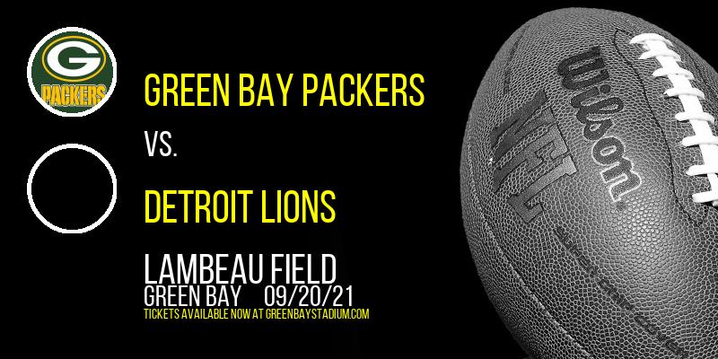 Green Bay Packers vs. Detroit Lions at Lambeau Field